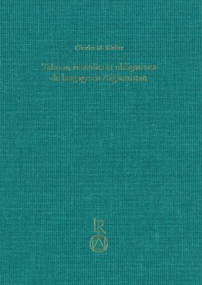 Tabous, Interdits Et Obligations de Langage En Afghanistan: Elements Du Vocabulaire de La Vie Privee En Terre D'Islam 9783895008122