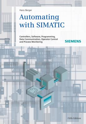 Automating with Simatic 9783895783876