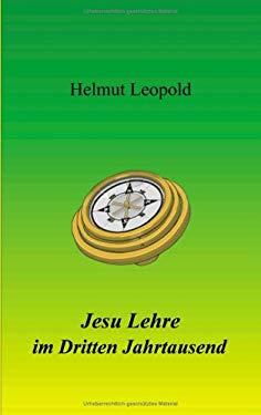 Jesu Lehre Im Dritten Jahrtausend 9783898112307