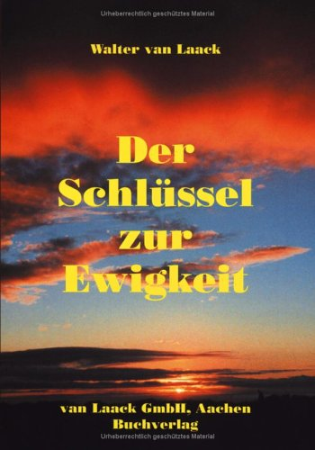 Der Schl Ssel Zur Ewigkeit 9783898118194