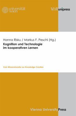 Kognition Und Technologie Im Kooperativen Lernen: Vom Wissenstransfer Zur Knowledge Creation 9783899717723