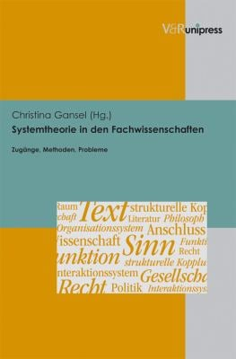 Systemtheorie in Den Fachwissenschaften: Zugange, Methoden, Probleme 9783899718188