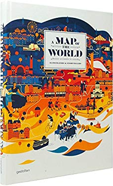 A Map of the World: The World According to Illustrators and Storytellers 9783899554694