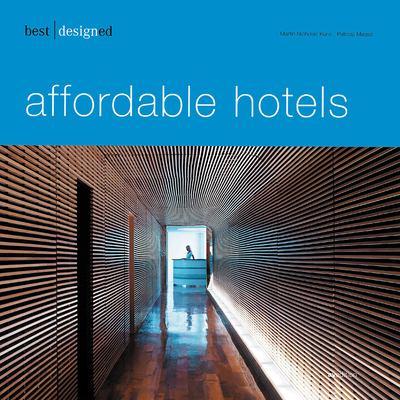 Best Designed Affordable Hotels 9783899860702