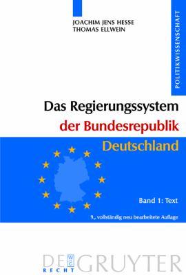 Das Regierungssystem Der Bundesrepublik Deutschland: Bd 1: Text. Bd 2: Materialien 9783899491128