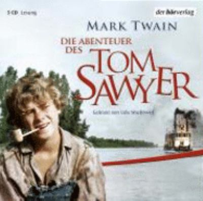 Die Abenteuer des Tom Sawyer. 3 CDs 9783899409406