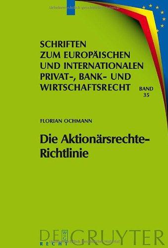 Die Aktionarsrechte-Richtlinie: Auswirkungen Auf das Deutsche und Europ Ische Recht 9783899497625