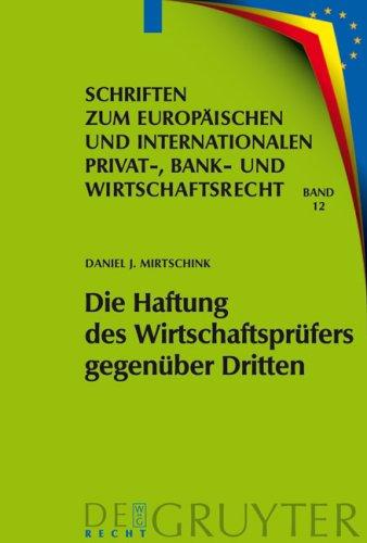 Die Haftung Des Wirtschaftspr Fers Gegen Ber Dritten: Eine Untersuchung Zur Zivilrechtlichen Haftung Im Zusammenhang Mit Der Durchf Hrung Von Gesetzli 9783899493467