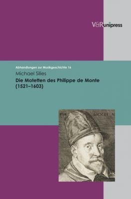 Die Motetten Des Philippe de Monte (1521-1603) 9783899717082
