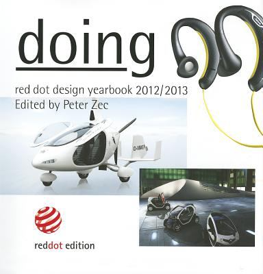 Doing: Red Dot Design Yearbook 2012/2013 9783899391343