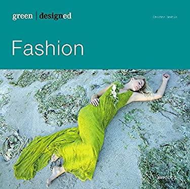 Fashion: Haute Couture, Pret-A-Porter, Street Wear, Casual 9783899861037