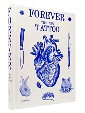 Forever: The New Tattoo 9783899554427