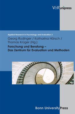 Forschung Und Beratung - Das Zentrum Fur Evaluation Und Methoden 9783899717617