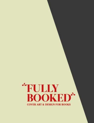 Fully Booked: Cover Art & Design for Books 9783899552096