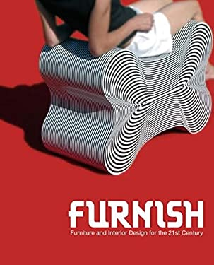Furnish: Furniture and Interior Design for the 21st Century 9783899551761