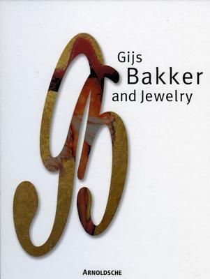 Gijs Bakker and Jewelry 9783897902237