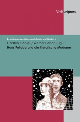 Hans Fallada Und Die Literarische Moderne 9783899716894
