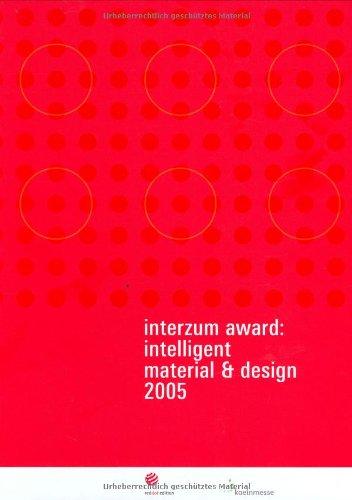 Interzum Award: Intelligent Material & Design