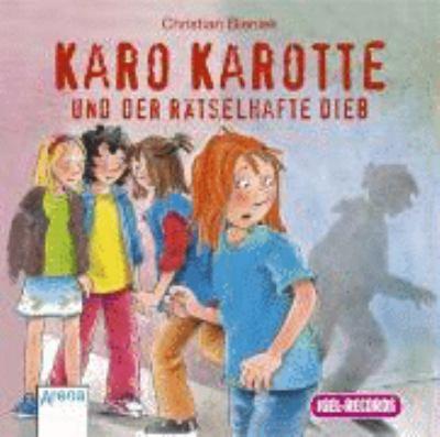 Karo Karotte und der ratselhafte Dieb. CD 9783893539482
