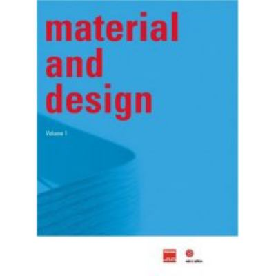 Material and Design, Volume 1 9783899390872