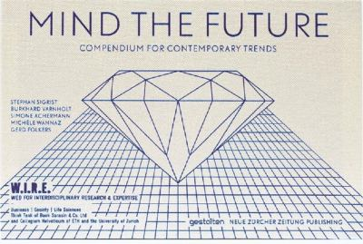 Mind the Future: Compendium for Contemporary Trends 9783899554090