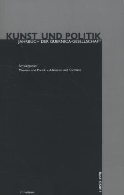 Museum Und Politik - Allianzen Und Konflikte 9783899718591