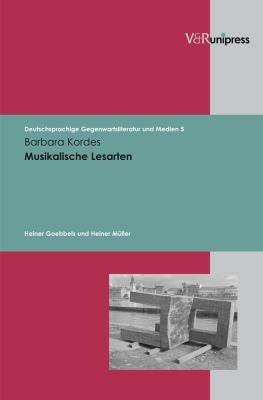 Musikalische Lesarten: Heiner Goebbels Und Heiner Muller 9783899715606