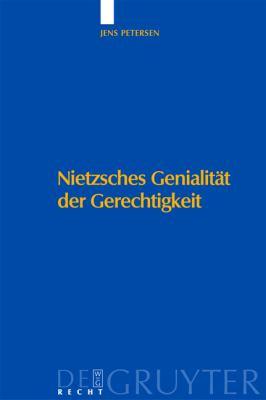 Nietzsches Genialitat der Gerechtigkeit 9783899494730