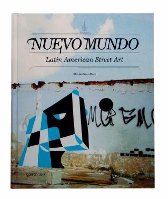 Nuevo Mundo: Latin American Street Art 9783899553376