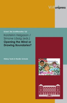 Opening the Mind or Drawing Boundaries?: History Texts in Nordic Schools 9783899714821