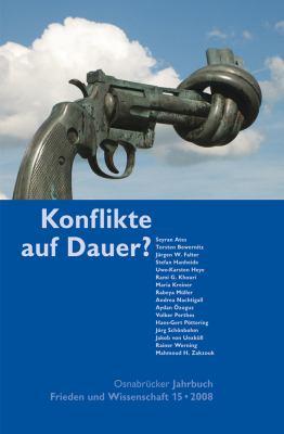 Osnabrucker Jahrbuch Frieden Und Wissenschaft 15 / 2008: Konflikte Auf Dauer? 9783899715170