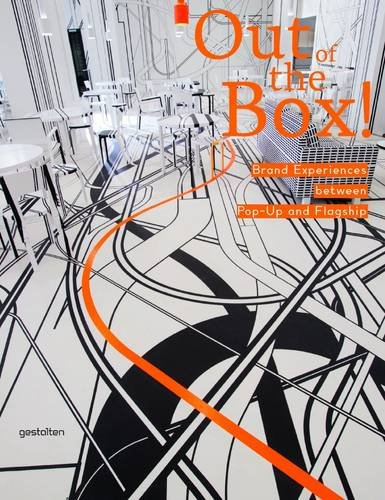 Out of the Box!: Brand Experiences Between Pop-Up and Flagship 9783899553741