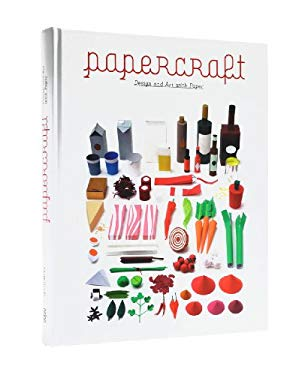 Papercraft: Design and Art with Paper 9783899552515