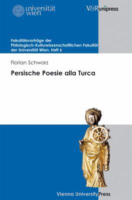 Persische Poesie Alla Turca: Sprache, Exil Und Die Grenzen Der Kulturwissenschaftlichen Iranistik 9783899718010