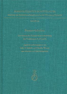 Persius-Scholien: Die Lateinische Persius-Kommentierung Der Traditionen A, D Und E 9783895006319