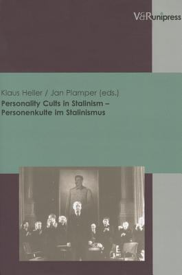Personality Cults in Stalinism - Personenkulte Im Stalinismus