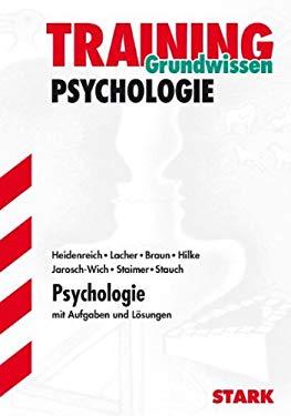 Psychologie-Training. Grundwissen Psychologie. - Psillos, Stathis