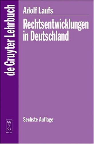 Rechtsentwicklungen in Deutschland 9783899493016