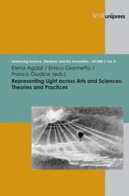 Representing Light Across Arts and Sciences: Theories and Practices 9783899717358