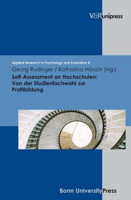 Self-Assessment an Hochschulen: Von Der Studienfachwahl Zur Profilbildung 9783899717259
