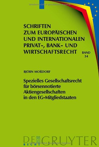 Spezielles Gesellschaftsrecht fur borsennotierte Aktiengesellschaften in den Eg-Mitgliedstaaten 9783899497526
