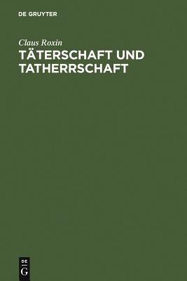T Terschaft Und Tatherrschaft 9783899491944