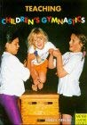 Teaching Children's Gymnastics 9783891245491