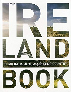 The Ireland Book: Highlights of a Fascinating Country 9783899447804