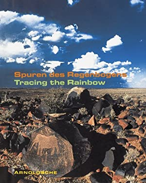 Tracing the Rainbow: Art and Life in Southern Africa 9783897901582