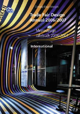 Trade Fair Design Annual 2006/2007: International 9783899860726