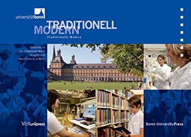 Traditionell Modern / Traditionally Modern: Einblicke in Die Universitat Bonn / Insights Into the University of Bonn 9783899716122