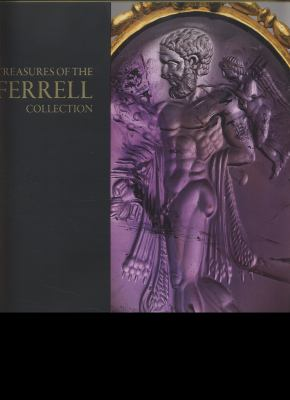 Treasures of the Ferrell Collection 9783895007958