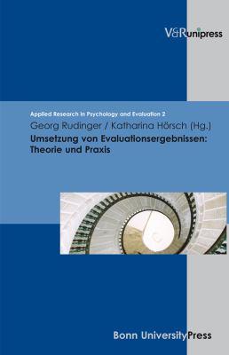 Umsetzung Von Evaluationsergebnissen: Theorie Und Praxis 9783899715378