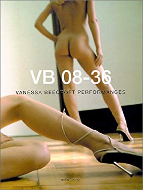 Vanessa Beecroft: Performances 9783893229642